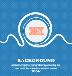 Ticket discount icon sign blue and white abstract vector