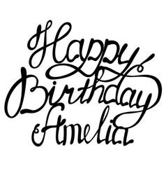 Happy birthday amelianame lettering vector