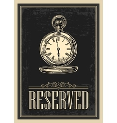 Retro poster - the sign reservation in vintage vector