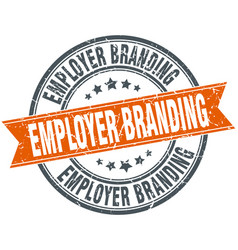 Employer branding round grunge ribbon stamp vector