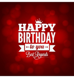 happy birthday sign design background vector image