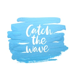 Motivation poster catch the wave vector