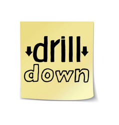 Drill down lettering on sticky note template vector