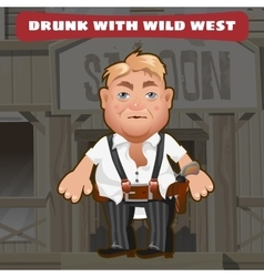 Cartoon character of wild west - drunk man vector