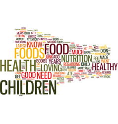 Love food and kids text background word cloud vector