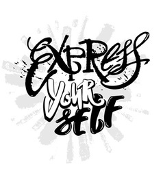 Express yourself believe and do vector