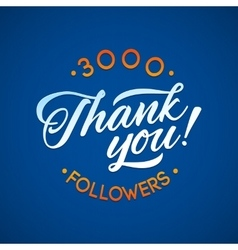 Thank you 3000 followers card thanks vector
