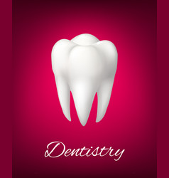 3d white tooth for dentistry poster vector