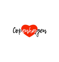 European capital city copenhagen love heart text vector