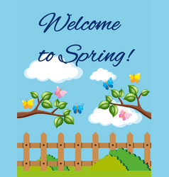 Welcome to spring poster with garden scene vector
