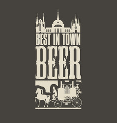 Beer banner with horse carriage in the old town vector