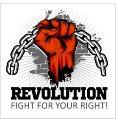 Fist of revolution human hand up fight for your vector