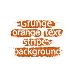 Grunge text background stripes orange vector