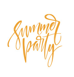 Handwritten inscription summer party hand drawn vector