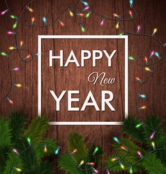 Happy new year card Wooden background realistic vector image