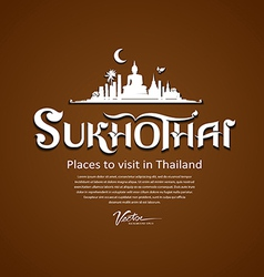 Sukhothai province message text design vector