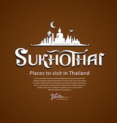 Sukhothai province message text design vector