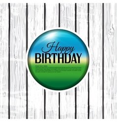 Birthday card on wooden background vector image vector image