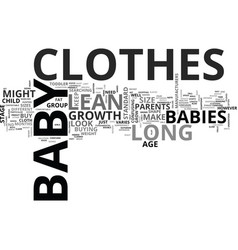 Baby clothes long and lean text word cloud concept vector