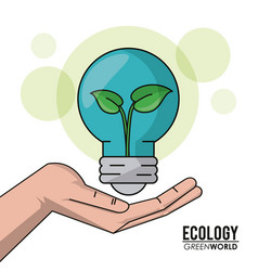 ecology green world hand holding bulb plant growth vector image