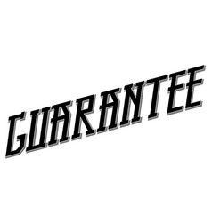 Guarantee typographic stamp vector
