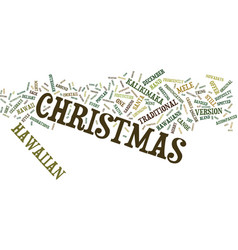 Ever considered christmas in hawaii text vector