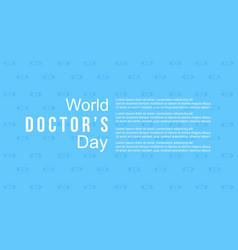 World doctor day celebration design for card vector