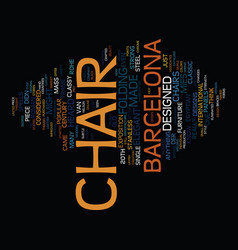 Ever heard of a barcelona chair text background vector