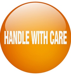 Handle with care orange round gel isolated push vector