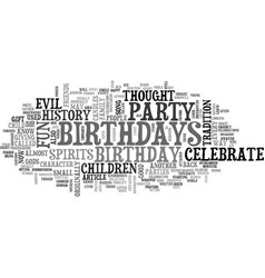 Why do we celebrate fun birthdays text word cloud vector