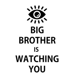 Poster big brother is watching you - isolated vector