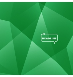 Abstract background green triangle vector
