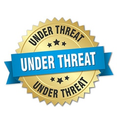 Under threat 3d gold badge with blue ribbon vector