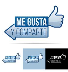 Me Gusta Y Comparte vector image