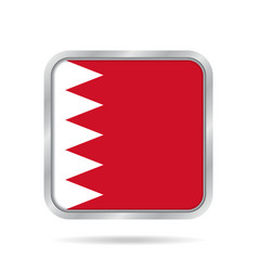 flag of bahrain shiny metallic gray square button vector image