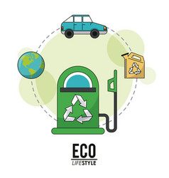 Eco lifestyle gasoline pump transport world vector