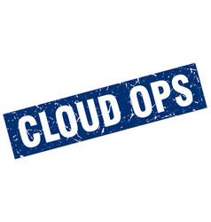 Square grunge blue cloud ops stamp vector