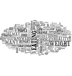 why do we cheat on our diets text word cloud vector image