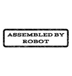 Assembled by robot watermark stamp vector