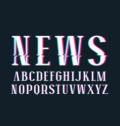 Decorative serif font with glitch distortion vector