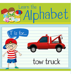 Flashcard letter t is for tow truck vector