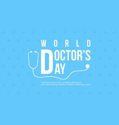 Celebration doctor day design card vector