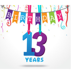13 years birthday celebration greeting card design vector