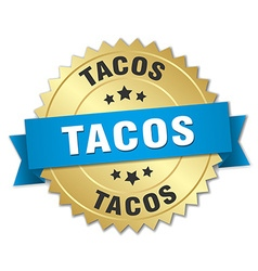 Tacos 3d gold badge with blue ribbon vector