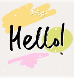 Handwritten lettering hello word vector