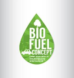 Bio Fuel Green Concept vector image