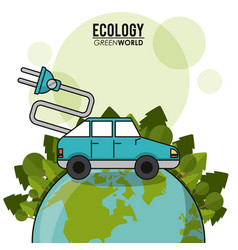 Ecology green world car vehicle transport electric vector