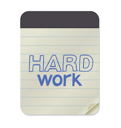 Hard work lettering on notebook template vector