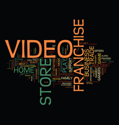 Love movies perhaps a video franchise business is vector