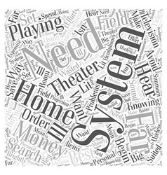 Playing the field with home theater systems word vector